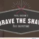 Brave The Shave With Paul Kazam